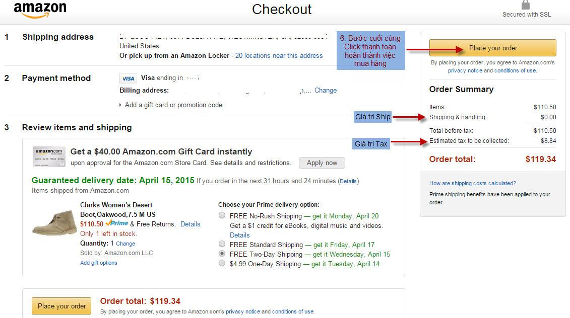 Cuối cùng bạn chỉ cần điền đầy đủ thông tin về cách thah toán, địa chỉ nhận hàng... theo yêu cầu của sản phẩm